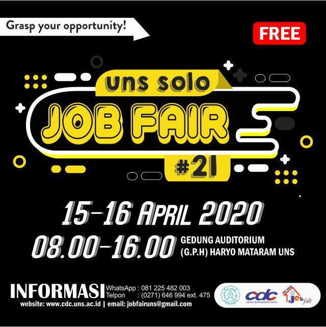 UNS SOLO JOB FAIR XXI (15-16 April 2020) (DITUNDA)