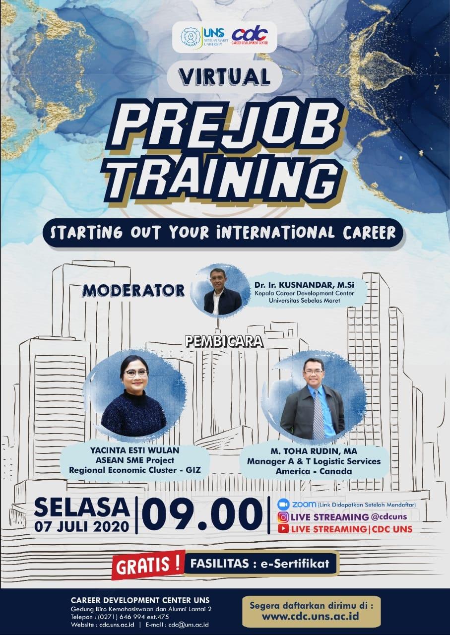 Series 2 : Virtual Pre Job Training UNS (Selasa, 07 Juli 2020)