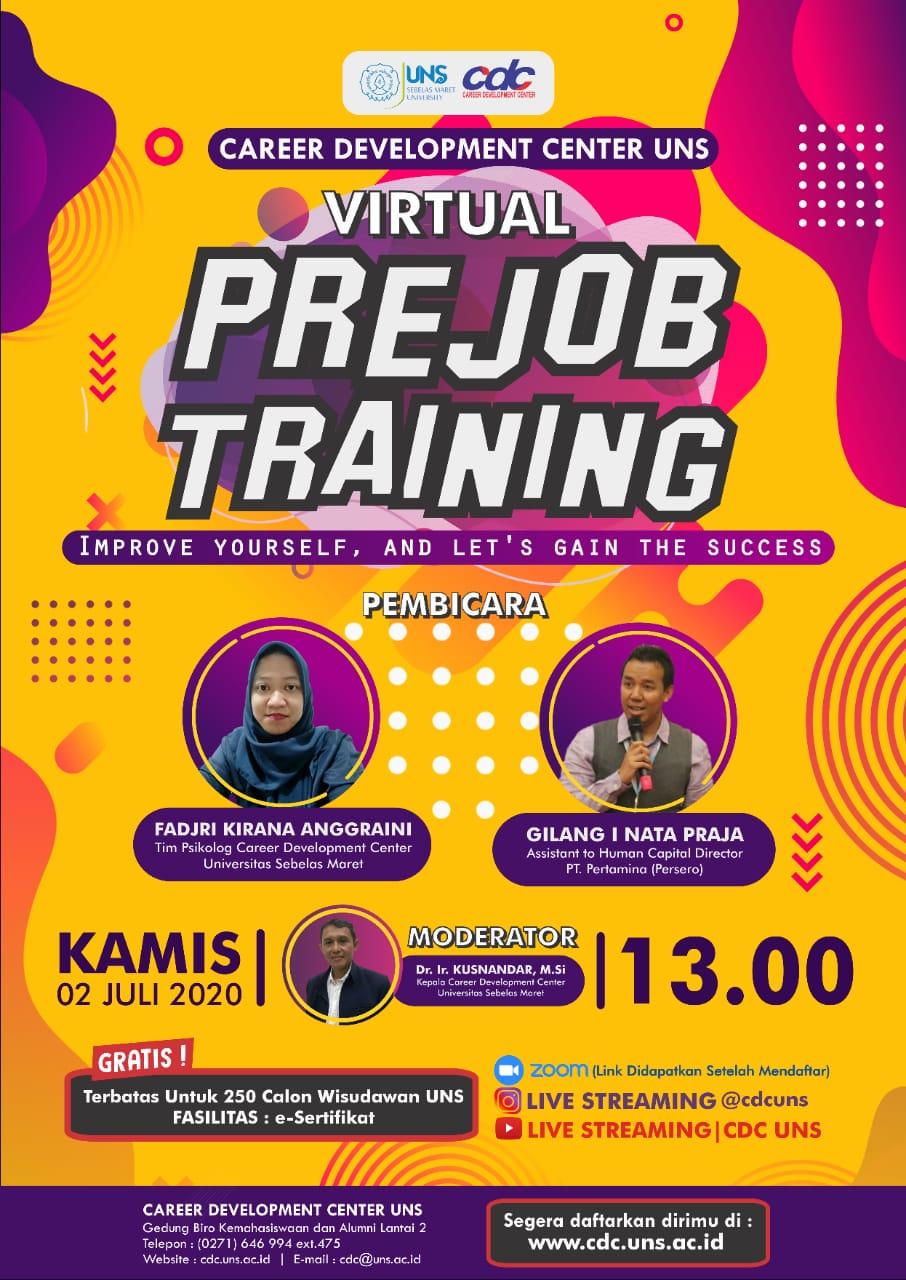 Series 1: Virtual PRE JOB TRAINING CDC UNS (Kamis, 02 Juli 2020) Khusus untuk Mahasiswa & Alumni UNS