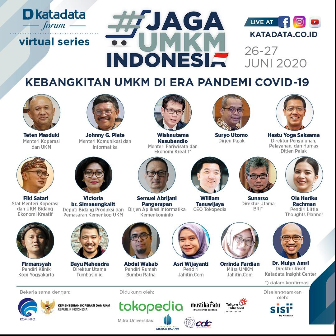 """Katadata forum Virtual series """" JAGA UMKM INDONESIA"""" 26-27 Juni 2020."""