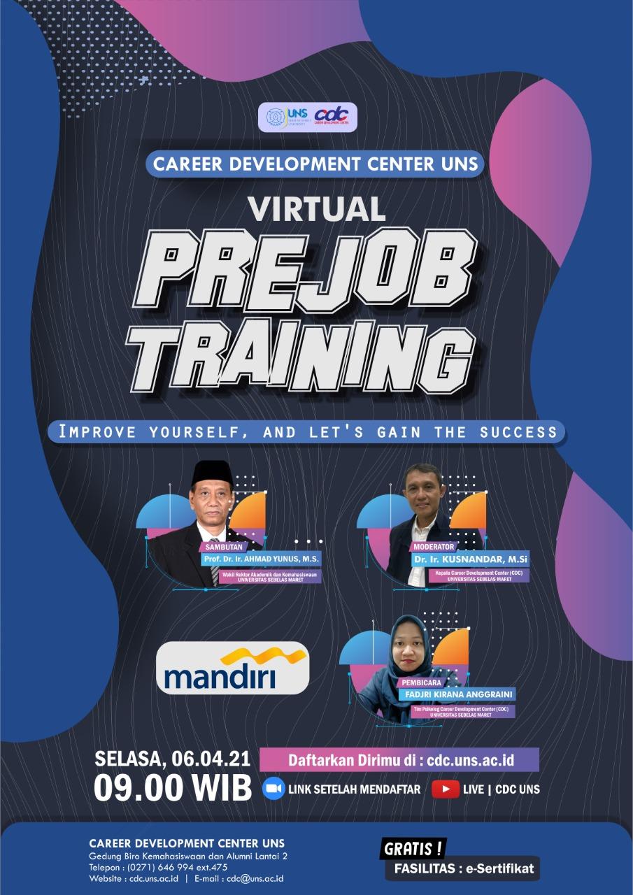 Virtual PRE JOB TRAINING CDC UNS (Selasa, 06 April 2021)